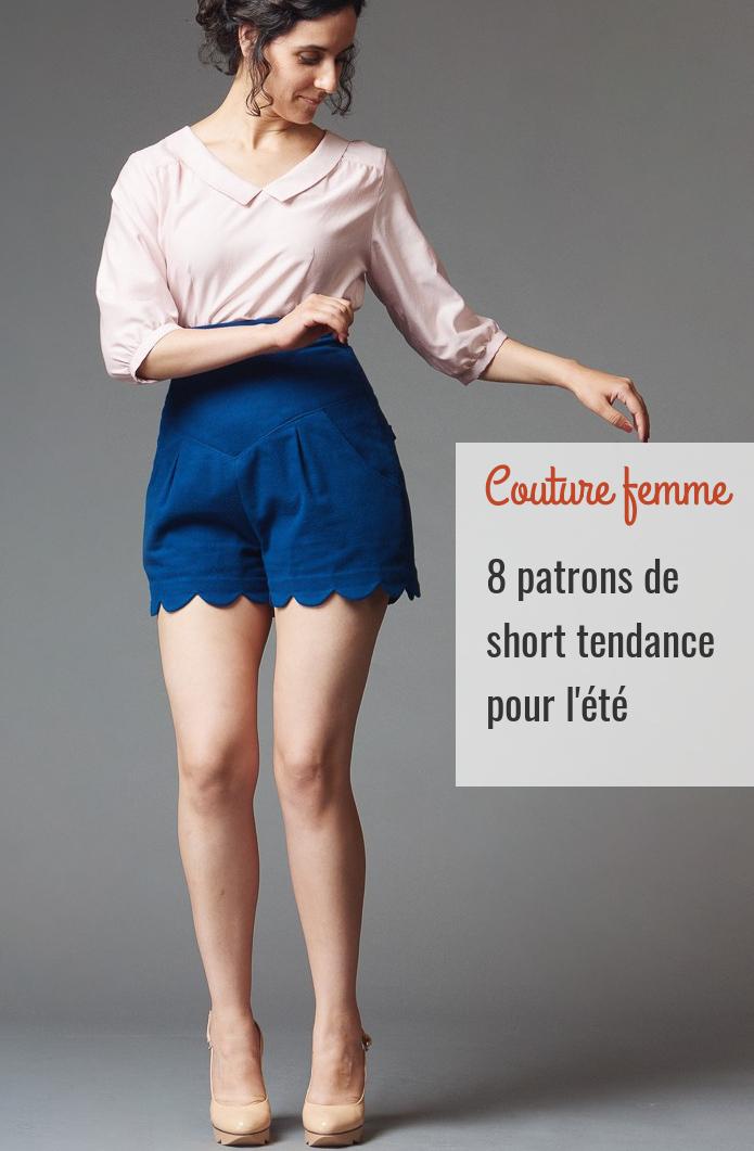 8 patrons de short femme tendance pour l'été