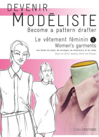 Livre coupe à plat femme - Devenir modéliste vol 2 - ESMOD