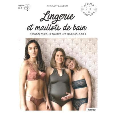 Livre couture lingerie et maillots de bain - Charlotte Jaubert