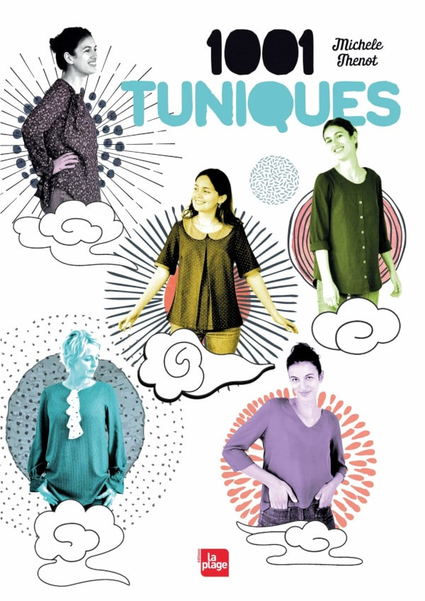 Livre couture 1001 tuniques de Michèle Thénot - Editions la Plage