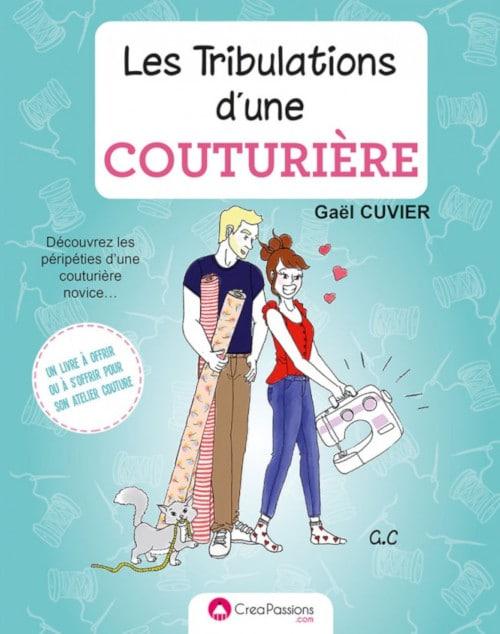BD Les tribulations d'une couturière - Gaël Cuvier - Créapassions