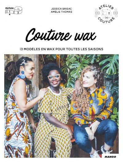 Livre couture wax - Mango Editions