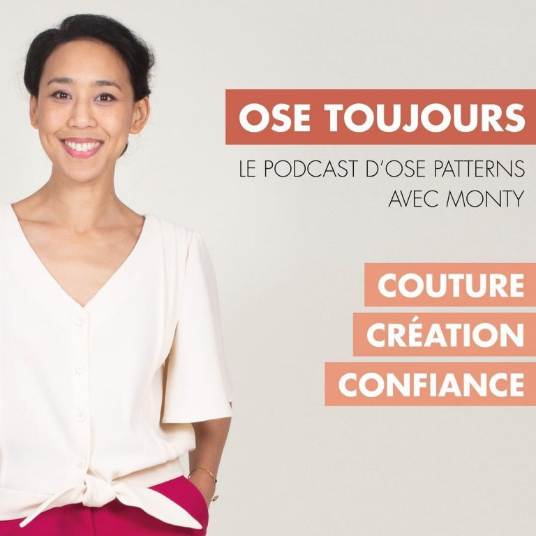 Podcast Ose Toujours - Ose patterns