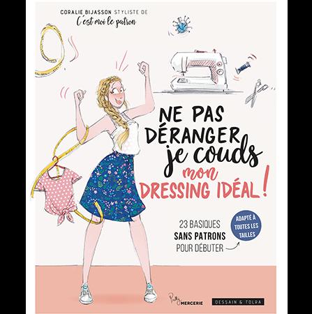 Livre ne pas déranger, je couds mon dressing idéal - Coralie Bijasson